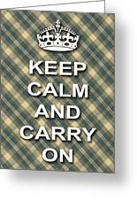 Keep Calm And Carry On Poster Print Green Brown Plaid Background Greeting Card