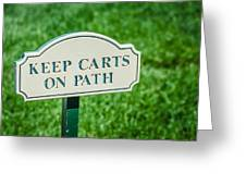 Keep Carts On Path Greeting Card