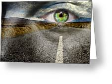Keep Your Eyes On The Road Greeting Card