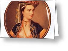 Lady Mary Wortley Montagu Greeting Card
