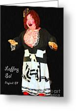 Laffing Sal - Playland At The Beach - San Francisco - 7d14361 - Black With Text Greeting Card