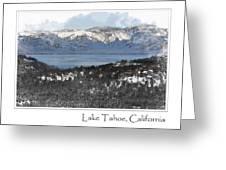 Lake Tahoe California In Winter Greeting Card