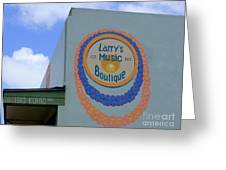 Larrys Music Boutique  Est 1952 Greeting Card