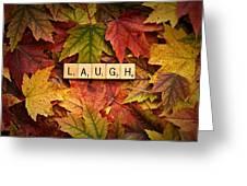 Laugh-autumn Greeting Card