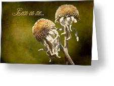 Lean On Me. Greeting Card