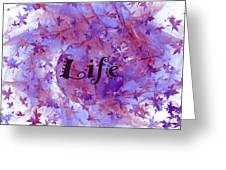 Leaves Of Life Greeting Card