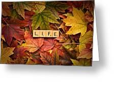 Life-autumn Greeting Card