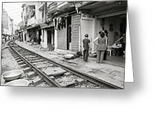 Life By The Tracks In Old Hanoi Greeting Card