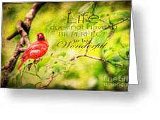 Life Greeting Card