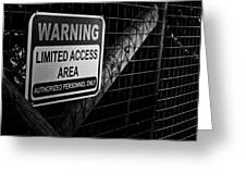 Limited Access Area Greeting Card