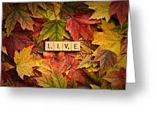 Live-autumn Greeting Card