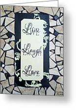 Live-laugh-love Tile Greeting Card by Cynthia Amaral
