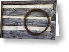 Log Cabin And Barbed Wire Greeting Card