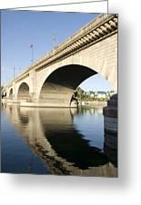 London Bridge II Greeting Card