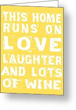 Love And Lots Of Wine Poster Greeting Card