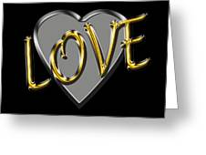 Love In Silver And Gold  Greeting Card