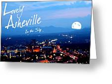Lovely Asheville Greeting Card