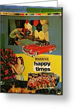 Massive Happy Times Greeting Card by Adam Kissel
