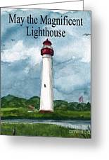 May The Magnificent Lighthouse  Greeting Card