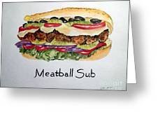 Meatball Sub Greeting Card