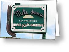 Mel's Drive-in Diner Sign In San Francisco - 5d18046 Greeting Card