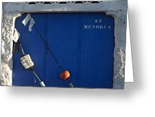 menorca st - A warehouse door in Es Castell Menorca ready to keep local tradicional boats llauts Greeting Card