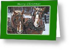 Merry Christmas Horses At Sawmill Greeting Card