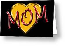 Mom 2 Greeting Card