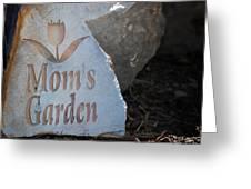 Mom's Garden Greeting Card