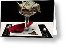 Money Is Served Greeting Card