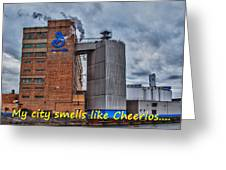 My City Smells Like Cheerios Greeting Card
