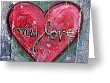 My Love Heart Greeting Card