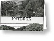 Natchez Greeting Card