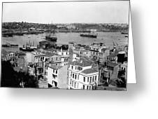Naval Arsenal And The Golden Horn - Ottoman Empire - Turkey Greeting Card