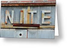 Nite Rusty Metal Sign Greeting Card