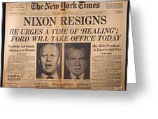 Nixon Resigns: Newspaper Greeting Card