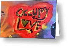 Occupy Crush Love Greeting Card