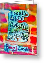 Occupy Los Angeles Greeting Card by Tony B Conscious
