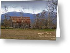 Old Barn In Southern Oregon With Text Greeting Card