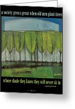 Old Men Plant Trees Proverb Greeting Card