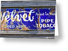Old Pipe Tobacco Sign On Barn Wood Greeting Card