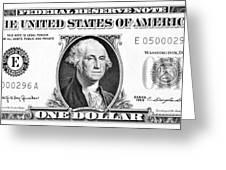 One Dollar Bill Greeting Card