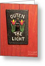 Outen The Light Greeting Card