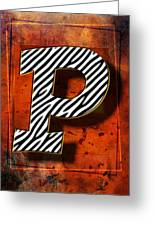 P Greeting Card by Mauro Celotti