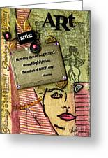 Painting Is Self-discovery Greeting Card