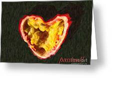 Passion Fruit With Text Greeting Card by Wingsdomain Art and Photography