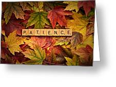 Patience-autumn Greeting Card