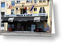 Peace And Love Hostel Greeting Card