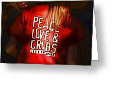 Peace Love And Crabs  Greeting Card