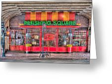 Pershing Square Central Cafe I Greeting Card